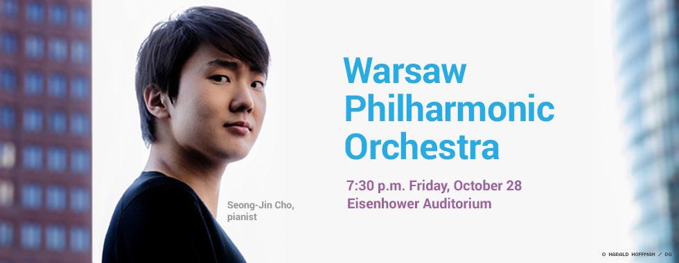 Warsaw Philharmonic Orchestra 7:30 p.m. Friday, October 28 in Eisehower Auditorium