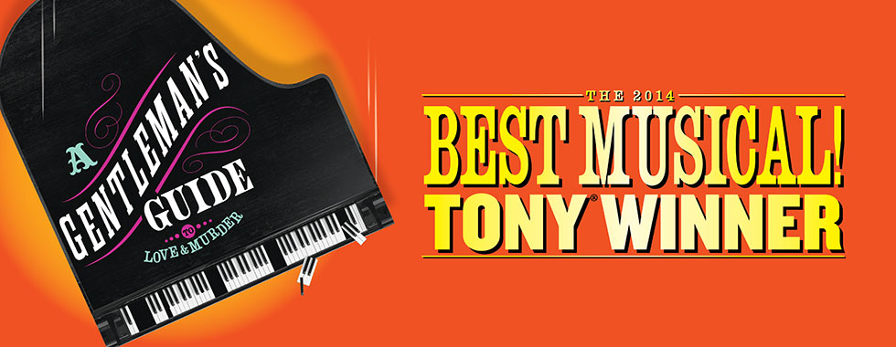 """A Gentleman's Guide to Love and Murder"" is the 2014 Best Musical Tony Winner"