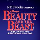 NETworks presents Disney's BEAUTY AND THE BEAST, the smash hit Broadway musical.