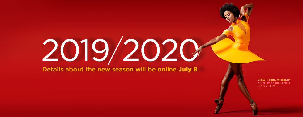 2019–2020: Details about the new season will be online July 8.