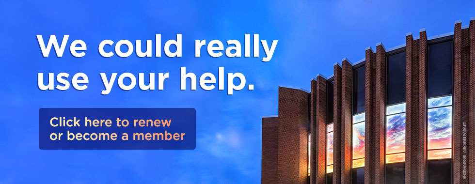 We could really use your help. Become a member or renew.