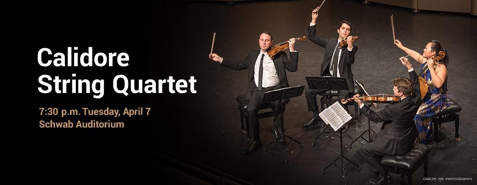 Calidore String Quartet 7:30 pm Tuesday, April 7 in Schwab Auditorium