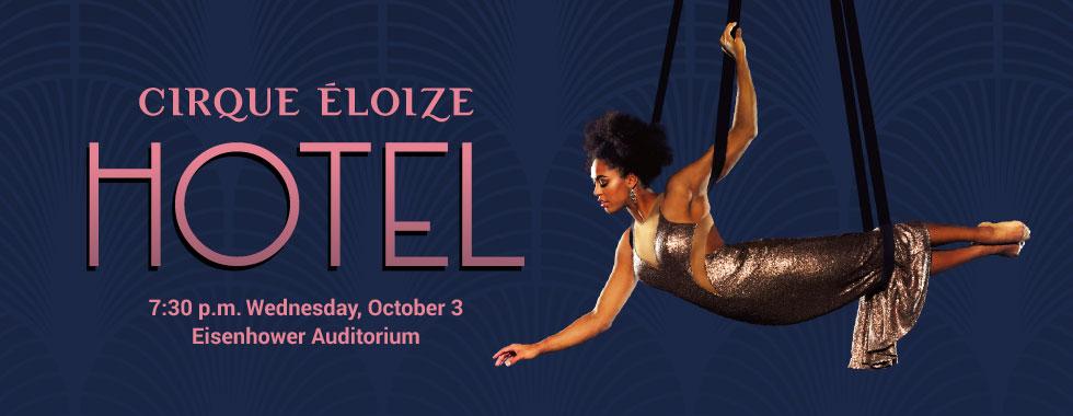 Cirque Éloize Hotel 7:30 p.m. Wednesday, October 3 in Eisenhower Auditorium