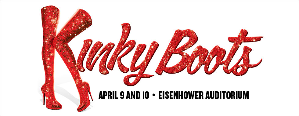 Kinky Boots April 9 and 10 at Eisenhower Auditorium