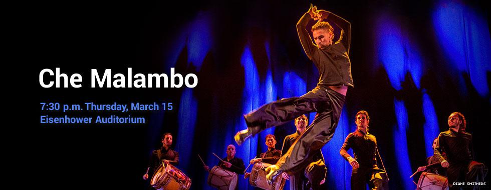 Che Malambo 7:30 p.m. Thursday, March 15 at Eisenhower Auditorium