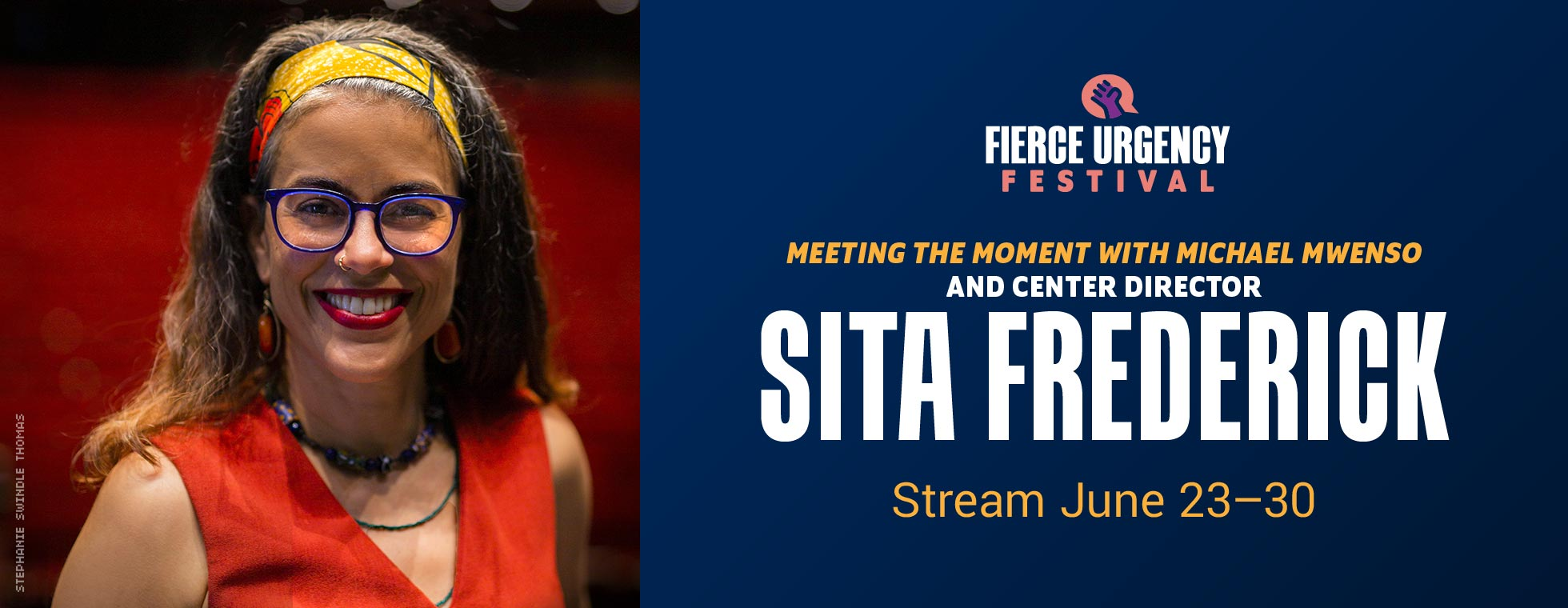Meeting the Moment with Michael Mwenso and center director Sita Frederick. Stream June 23–30, 2021