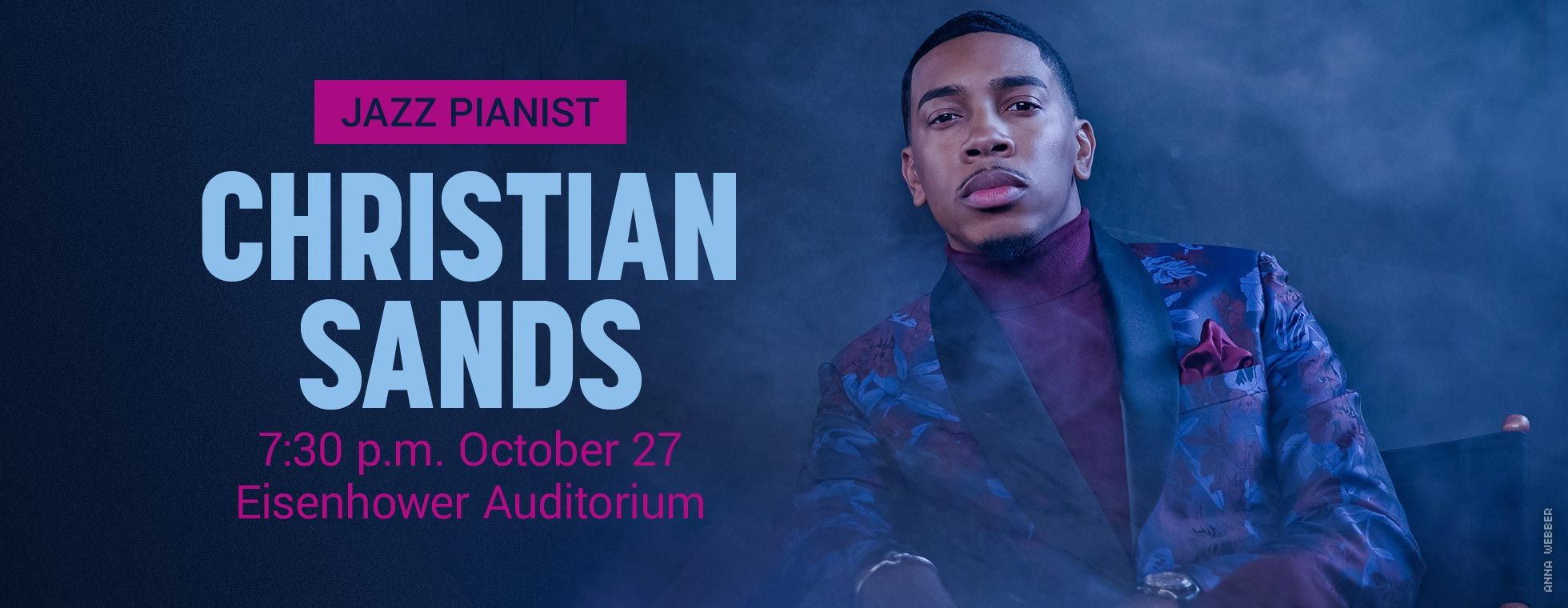 Coming next: Jazz pianist Christian Sands 7:30 p.m. October 27 at Eisenhower Auditorium.