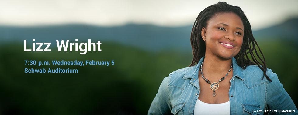 Lizz Wright 7:30 pm Wednesday, February 5 in Schwab Auditorium